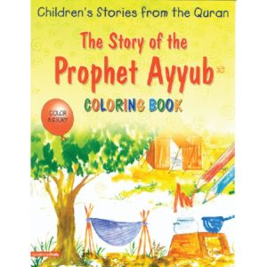 The Story of the Prophet Ayyub(Colouring Book)-Good Word Books