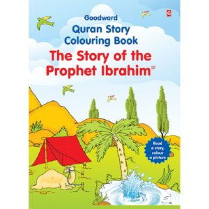 The Story of the Prophet Ibrahim(Colouring Book)-Good Word Books
