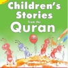 My Children's Stories from the Quran(Ten Colouring Books)Gift Box-2-Good Word Books