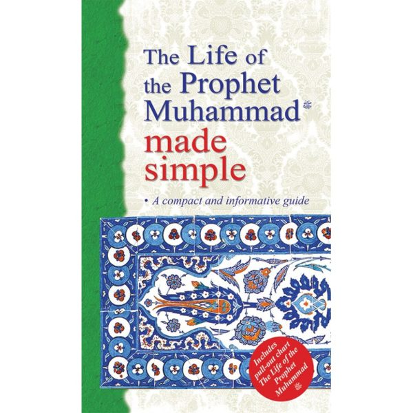 The Life of the Prophet Muhammad Made Simple-Good Word Books