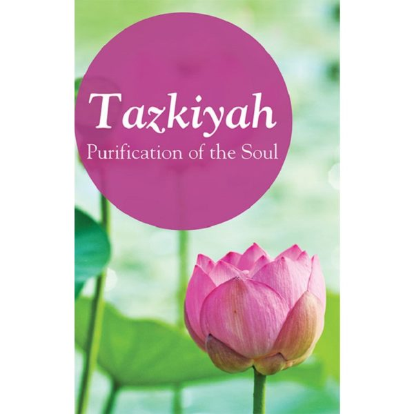 Tazkiya-The Purification of Soul-Good Word Books