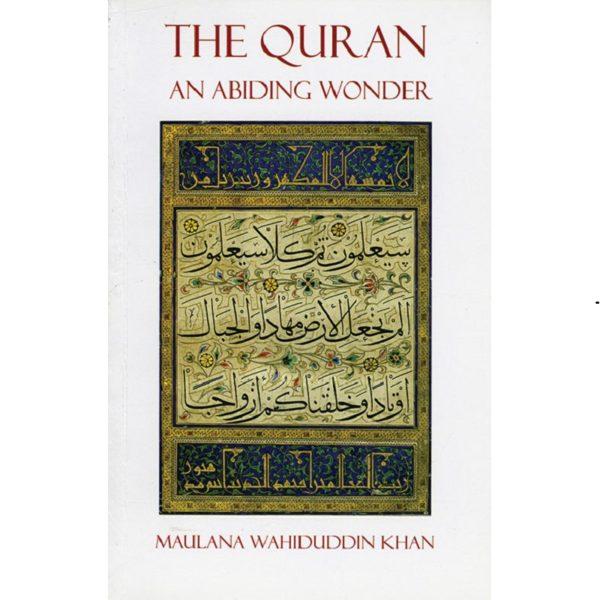 Quran:An Abiding Wonder