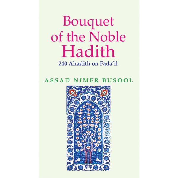 Bouquet of the Noble Hadith-Good Word Books