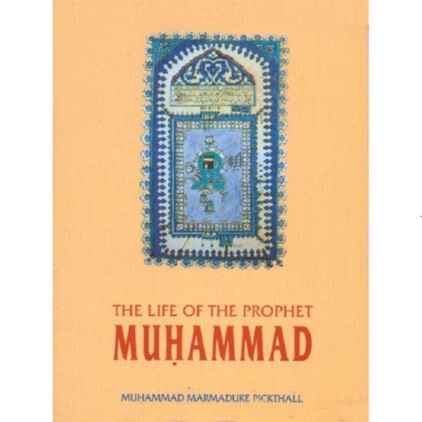 Life of the Prophet Muhammad-Good Word Books