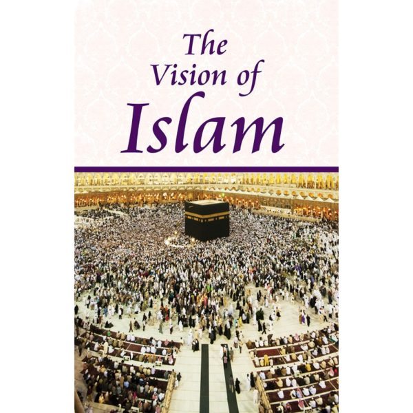 The Vision of Islam-Good Word Books