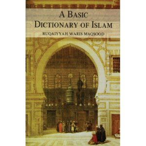Basic Dictionary of Islam-Good Word Books