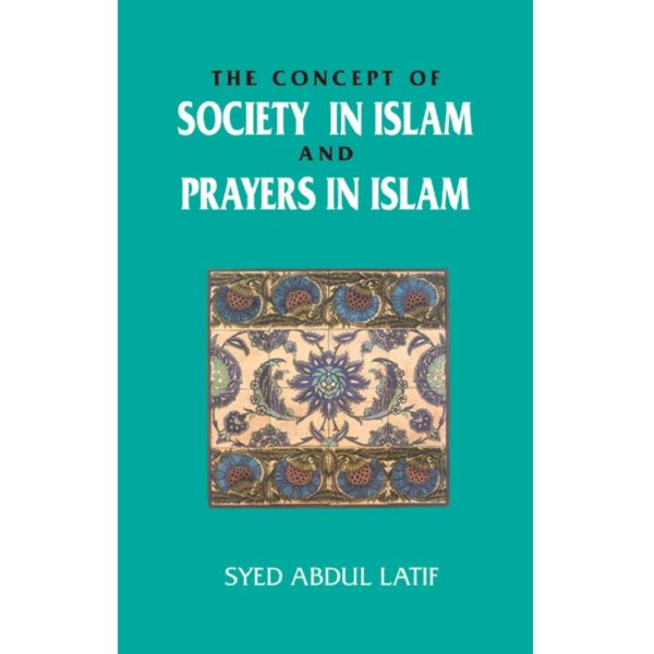 Concept of Society in islam and Prayer in islam-Good Word Books