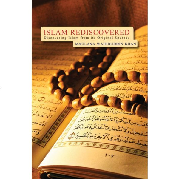 Islam Rediscovered-Good Word Books