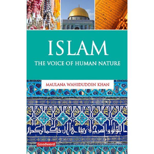 IslamThe Voice of Human Nature-Good Word Books