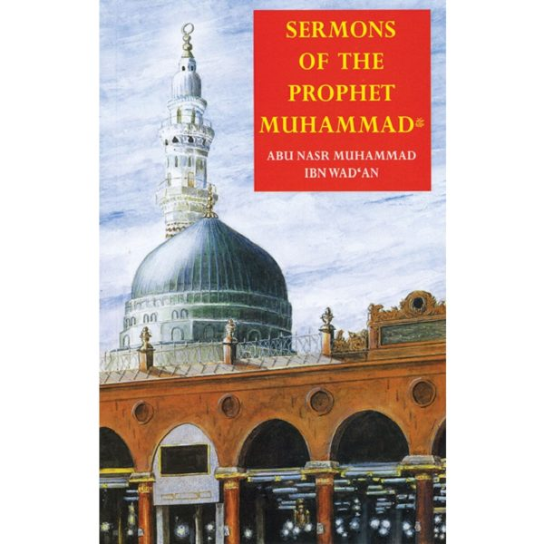 Sermons of the Prophet Muhammad-Good Word Books