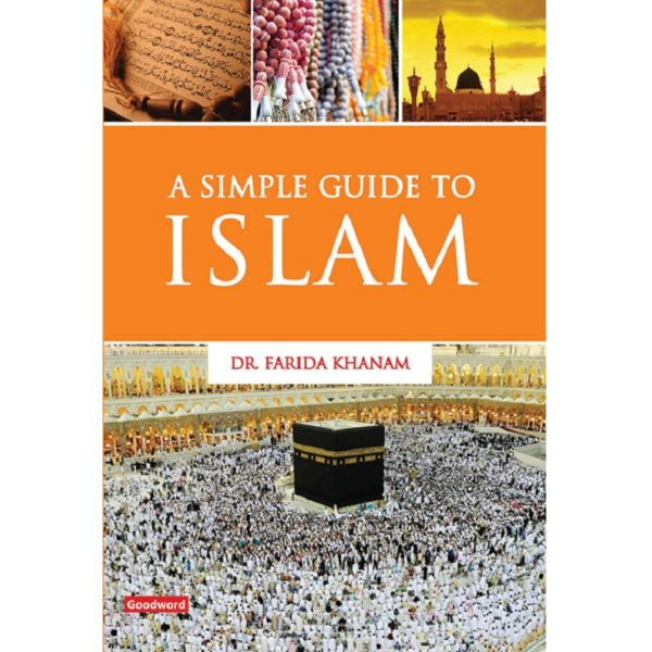 Simple Guide to Islam-Good Word Books