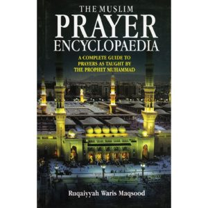Muslim Prayer Encyclopaedia-Good Word Books
