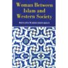 Women Between Islam and Western Society-Good Word Books