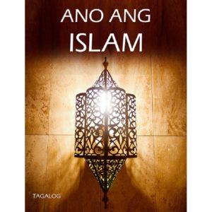 What is Islam-Tagalog-Filipino (Ano Ang Islam)-Good Word Books