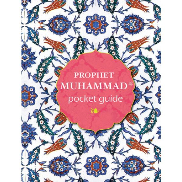 Prophet Muhammad Pocket Guide-Good Word Books