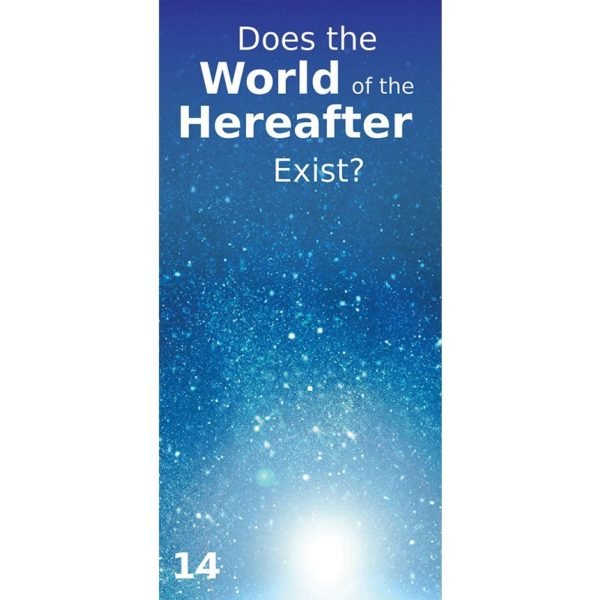 Does the World of the Hereafter Exist-Good Word Books