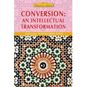 Conversion An Intellectual Transformation-Good Word Books