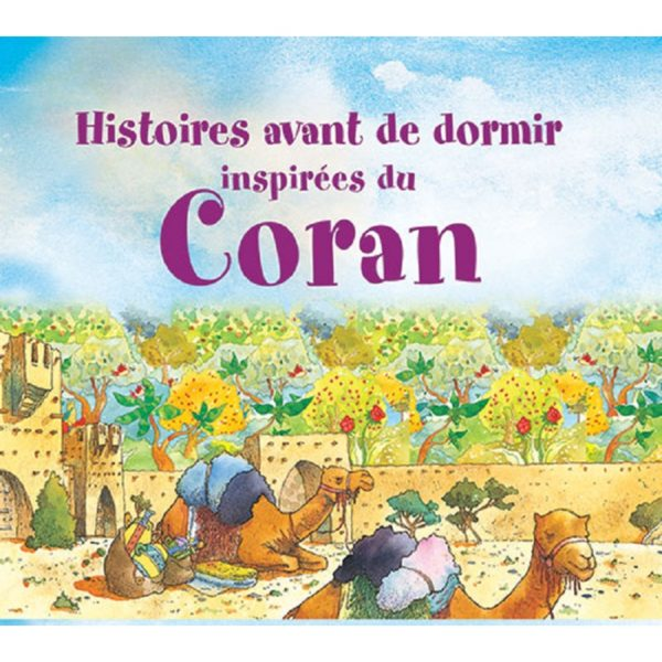 Histories avant de dormir inspirees du Coran-Good Word Books
