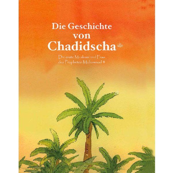 Die Geschichte Von Chadidscha-Good Word Books