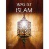 Was Ist Islam-Good Word Books