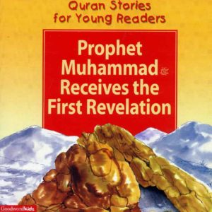 Prophet Muhammad Receives the First Revelation(PB)-Good Word Books-pa(1)
