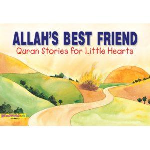Allah's Best Friend(HB)Good Word Books