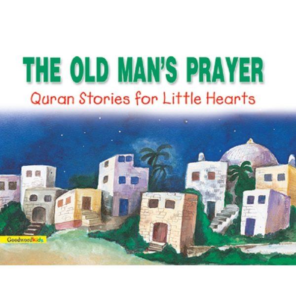 The Old Mans's Prayer(PB)-Good Word Books