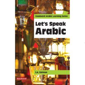 Let's Speak Arabic-Good Word Books