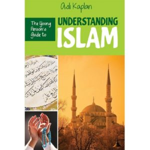 The Young Person's Guide to understanding islam-Good Word Books