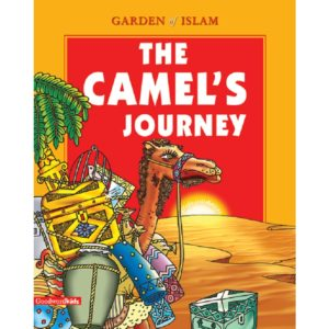Camel's JourneyGarden of Islam(PB HB)-Good Word Books