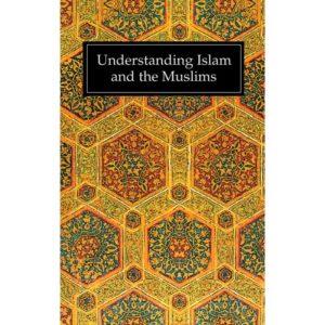 Understanding Islam & Muslims-Good Word Books