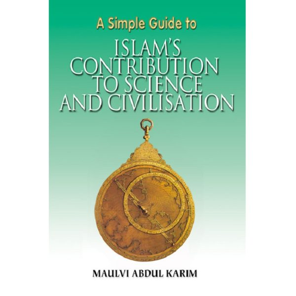 Simple Guide to Islam'sContribution to Science