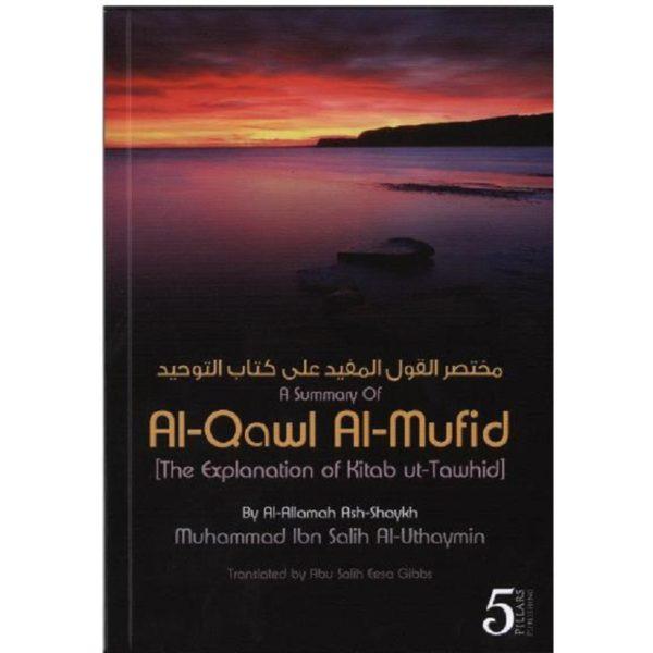 A Summary of Al Qawl Al Mufid (The Explanation of kitab ut Tawhid) - Darussalam Books