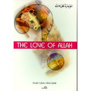 The Love of Allah - Darussalam Books