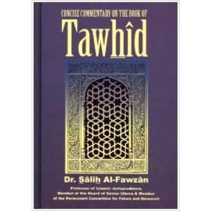 Concise Commentary on the Book of Tawhîd- Darussalam Books