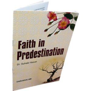 Faith in Predestination (Qada Wa Qadar) - Darussalam Books