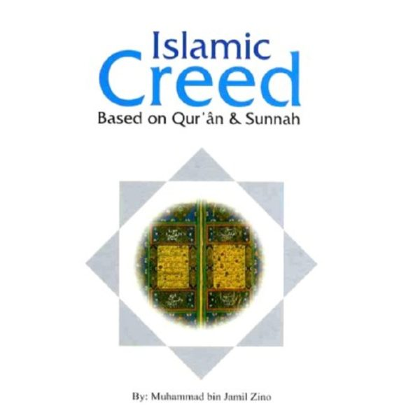 Islamic Creed based on Qur'an and Sunnah - Darussalam Books