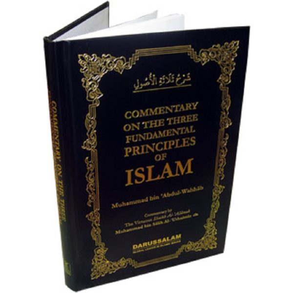 Commentary on the Three Fundamental Principles of Islam - Darussalam Books