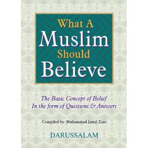 What a Muslim Should believes - Darussalam Books