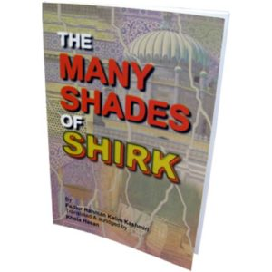 The Many shades of Shirk - Darussalam Books