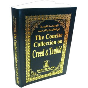 The Concise Collection on Creed & Tauhid - Darussalam BooksThe Concise Collection on Creed & Tauhid - Darussalam Books