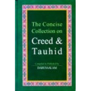 The Concise Collection on Creed & Tauhid - Darussalam Books