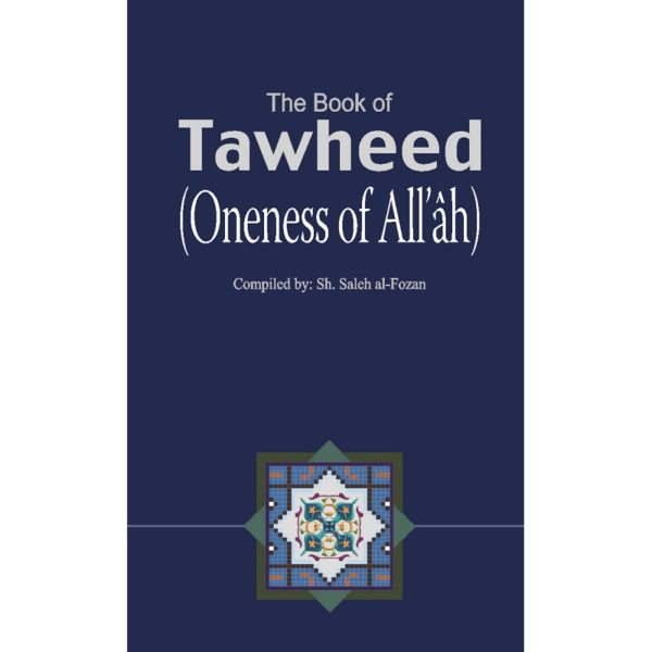 The Book of Tawheed Oneness of Allah - Darussalam Books