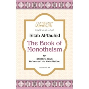 Kitab At-Tauhid The Book of Monotheism - Darussalam Books