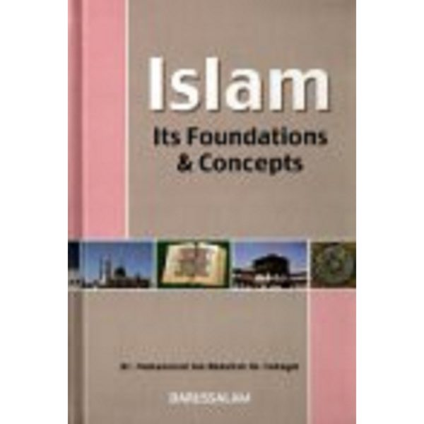 Islam Its Foundation & Concepts - Darussalam Books