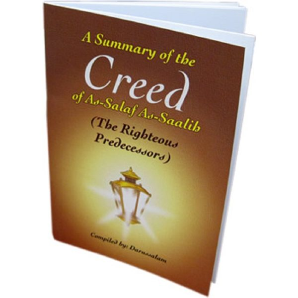 A Summary of the Creed of As-SalafAs-Saalih - Darussalam Books