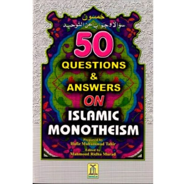50 Questions & Answers on Islamic Monotheism - Darussalam Books