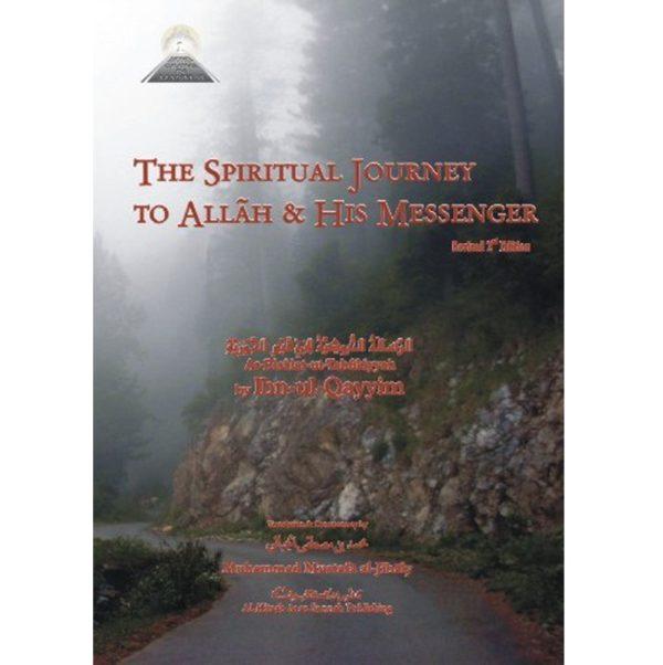 The Spiritual Journey (At-Tabukiyyah) - Darussalam Books