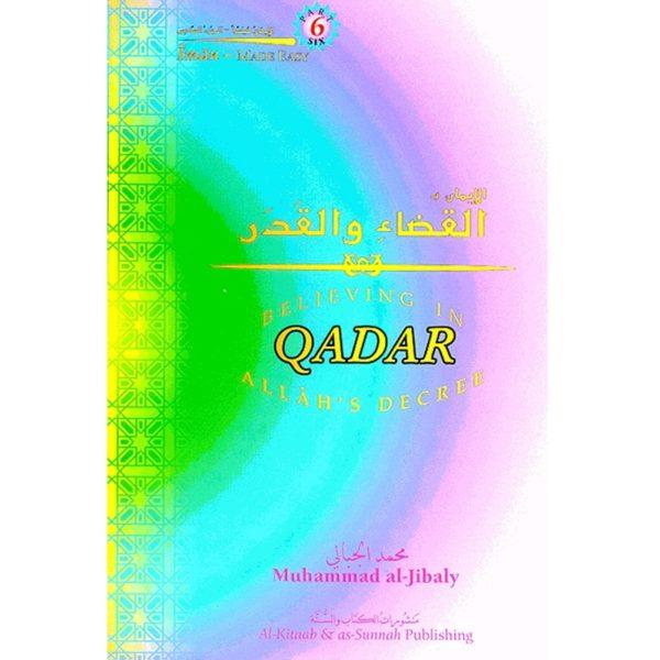 Believing in Allah's Decree, Qadar - Darussalam Books