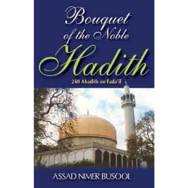 Bouquet of the Noble Hadith - Darussalam Books